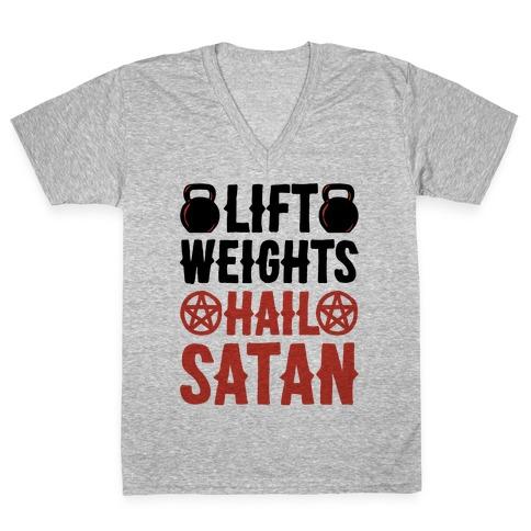 Lift Weights Hail Satan V-Neck Tee Shirt