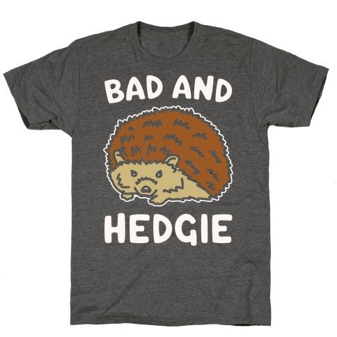 Bad and Hedgie Parody White Print T-Shirt