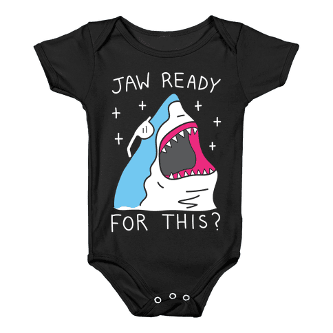 Jaw Ready For This? Shark Baby Onesy