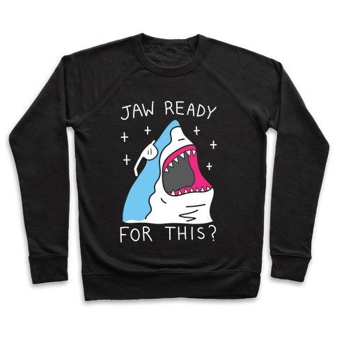 Jaw Ready For This? Shark Pullover