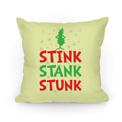 Stink Stank Stunk Pillow