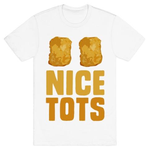 Nice Tots T-Shirt