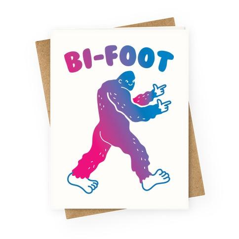 Bi-Foot Bisexual Bigfoot Greeting Card