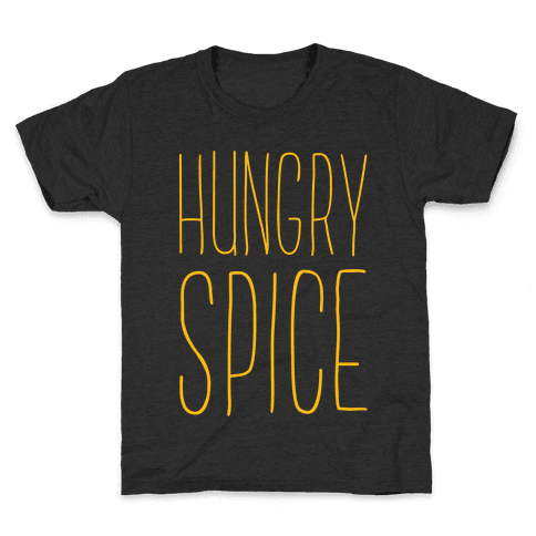 Hungry Spice Kids T-Shirt