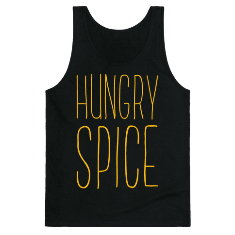 Hungry Spice Tank Top