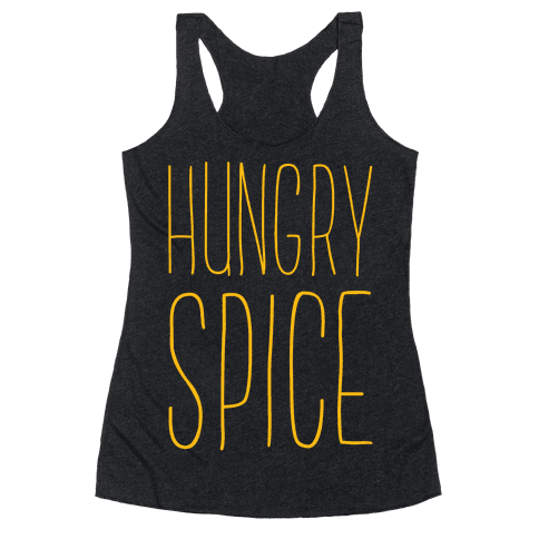 Hungry Spice Racerback Tank Top