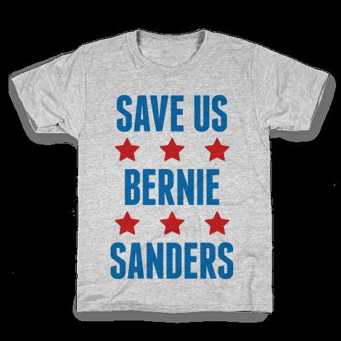 Save Us Bernie Sanders Kids T-Shirt