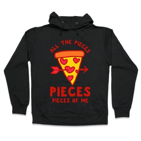 Pieces of Me Pizza Hooded Sweatshirt