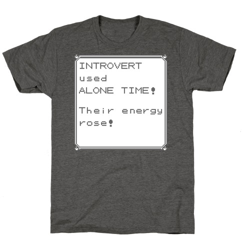 Introvert Used Alone Time T-Shirt
