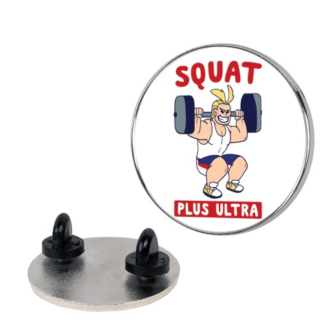 Squat Plus Ultra - All Might pin