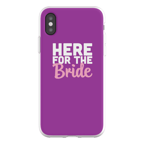 Here for the Bride (1 of 2) Phone Flexi-Case