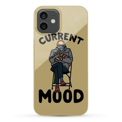 Current Mood Sassy Bernie Sanders Phone Case