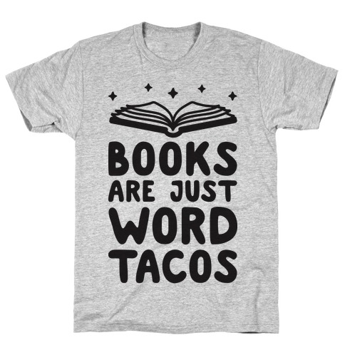 Books Are Just Word Tacos Mens T-Shirt