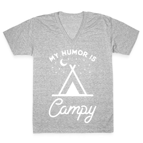My Humor is Campy V-Neck Tee Shirt