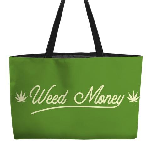 Weed Money Weekender Tote