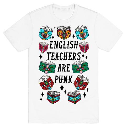 English Teachers Are Punk T-Shirt