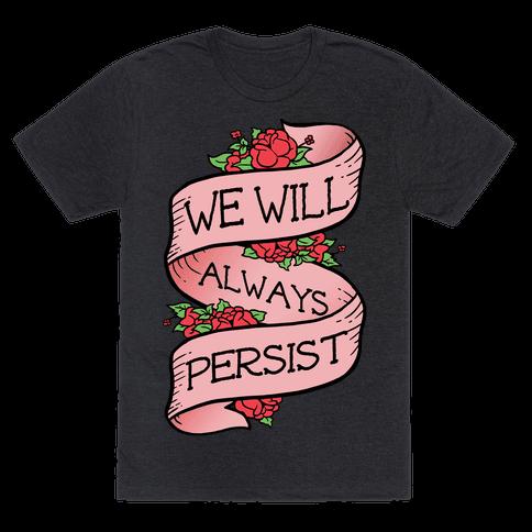 We Will Always Persist