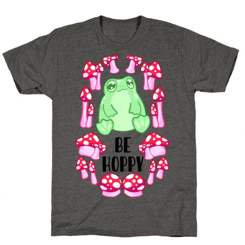 Be Hoppy Frog T-Shirt