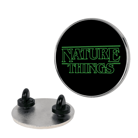 Nature Things Parody pin