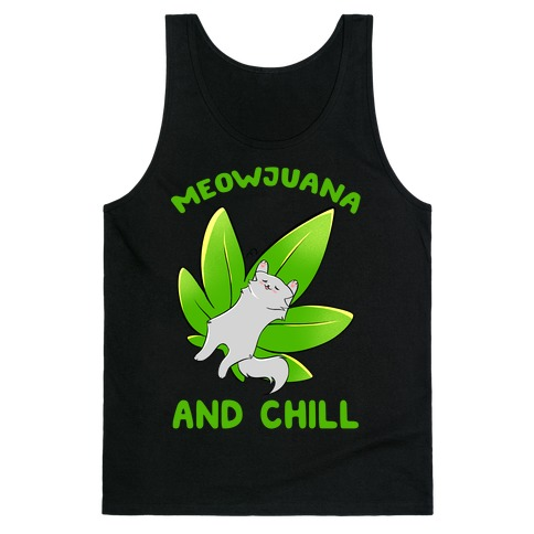 Meowjuana And Chill Tank Top