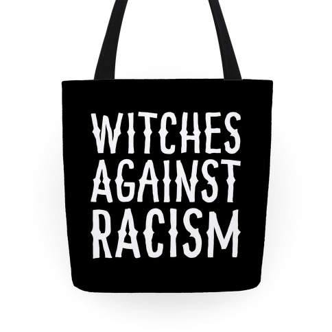 Witches Against Racism White Print Tote