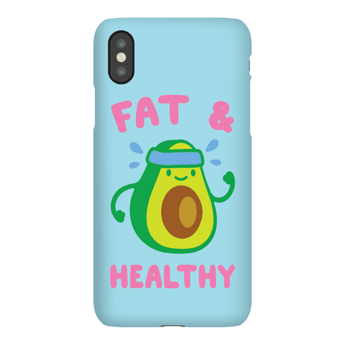 Fat And Healthy Phone Case