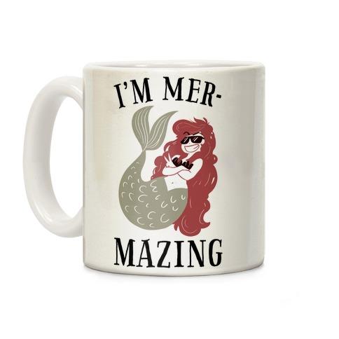 I'm Mer-Mazing Coffee Mug