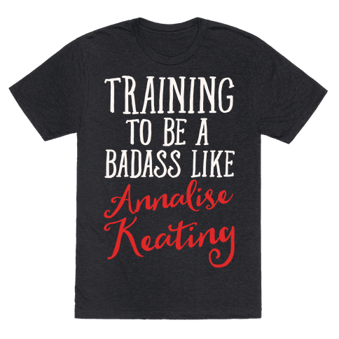 Training To Be A Badass Like Annalise Keating White Print