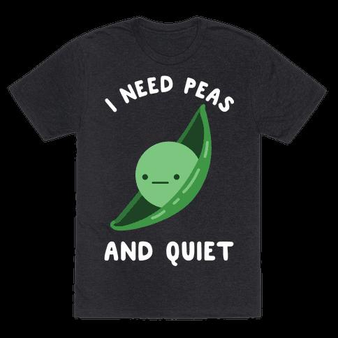 I Need Peas And Quiet