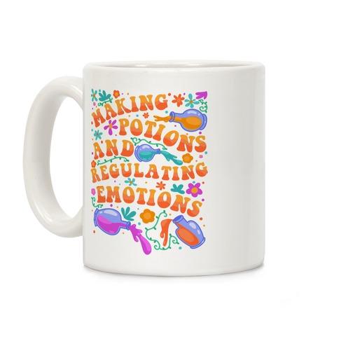 Making Potions And Regulating Emotions Coffee Mug