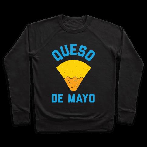 Queso De Mayo Pullover