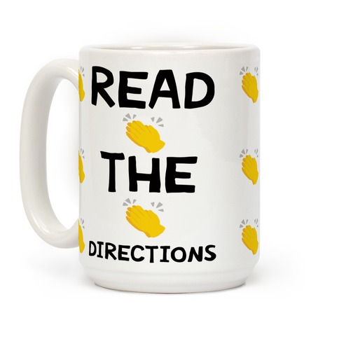 Read The Directions Clap Emoji Coffee Mug
