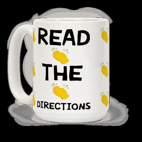 Read The Directions Clap Emoji Coffee Mug