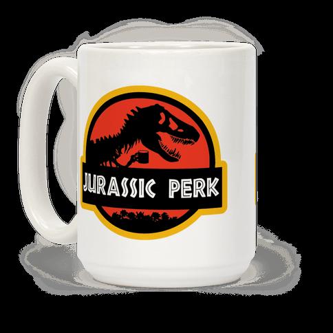 Jurassic Perk Coffee Mug
