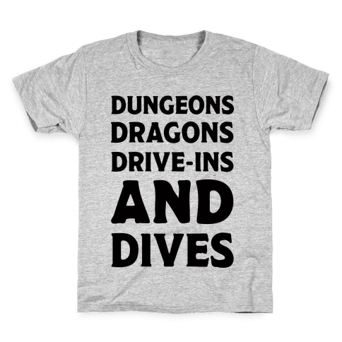 Dungeons Dragons Drive-ins And Dives Kids T-Shirt