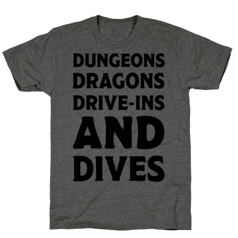 Dungeons Dragons Drive-ins And Dives T-Shirt