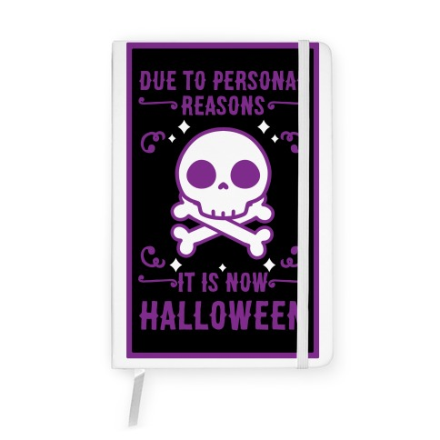 Due To Personal Reasons It Is Now Halloween Skull (Purple) Notebook