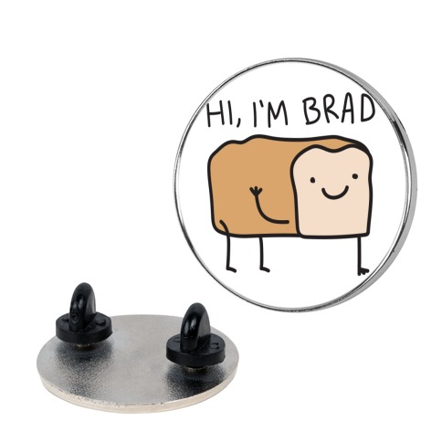 Hi, I'm Brad (Bread) Pin