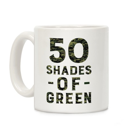 50 Shades of Green Coffee Mug