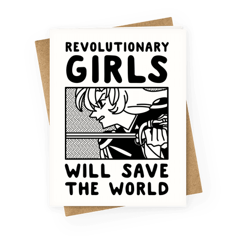 Revolutionary Girls Will Save The World Greeting Card