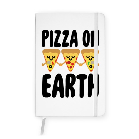 Pizza On Earth Notebook