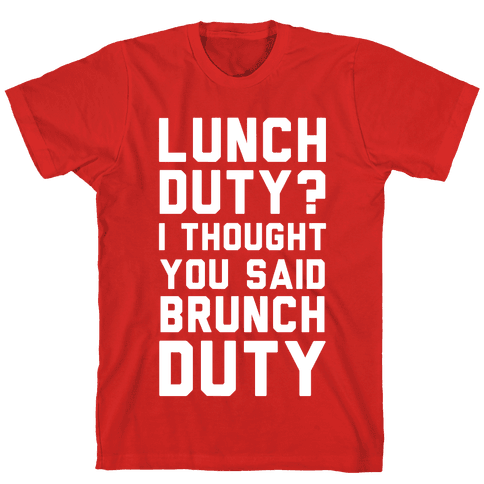 Brunch Duty Mens T-Shirt