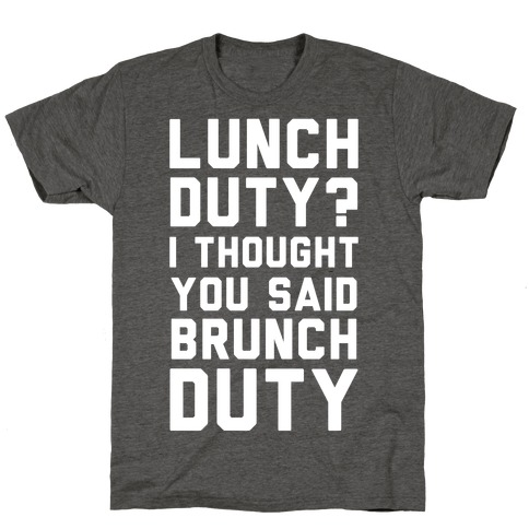 Brunch Duty T-Shirt