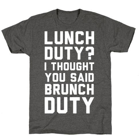 Brunch Duty T-Shirt