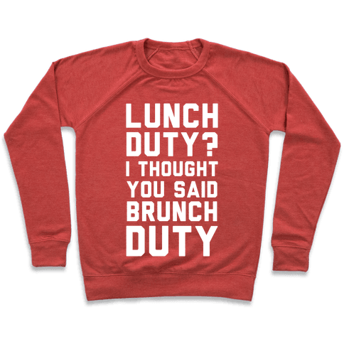 Brunch Duty Pullover