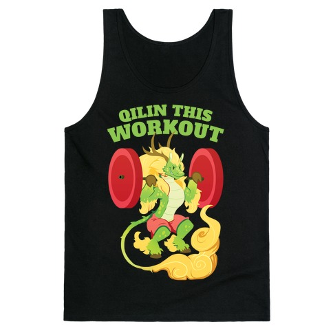 Qilin This Workout! Tank Top