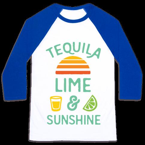 Tequila Lime And Sunshine Baseball Tee