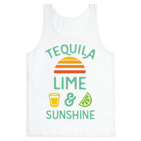 Tequila Lime And Sunshine Tank Top