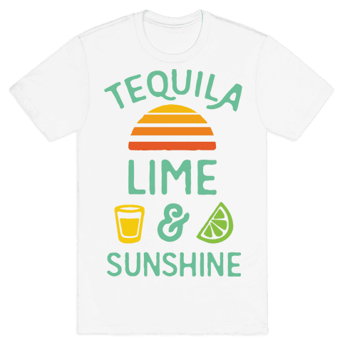 Tequila Lime And Sunshine Mens T-Shirt