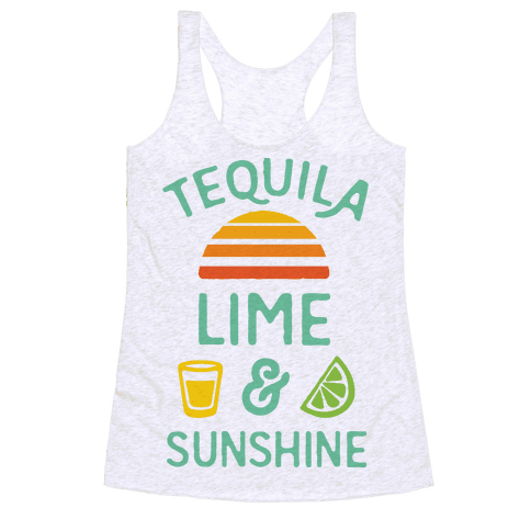 Tequila Lime And Sunshine Racerback Tank Top